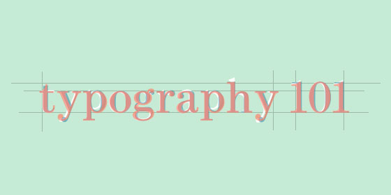 Sign Design: Typography 101