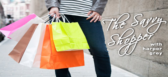The Savvy Shopper - Harper Grey