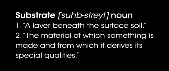 Substrates