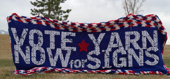 Campaign Yarn Sign