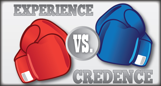 Experience Vs. Credence