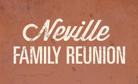 Neville Reunion
