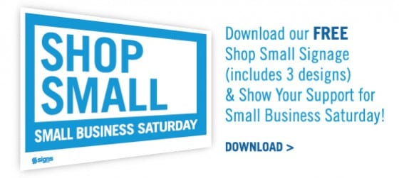 Shop Small Business Saturday Signs