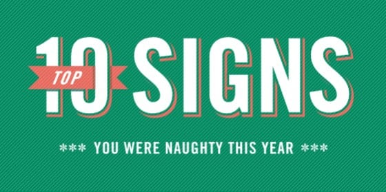 Top 10 Signs You Were Naughty This Year