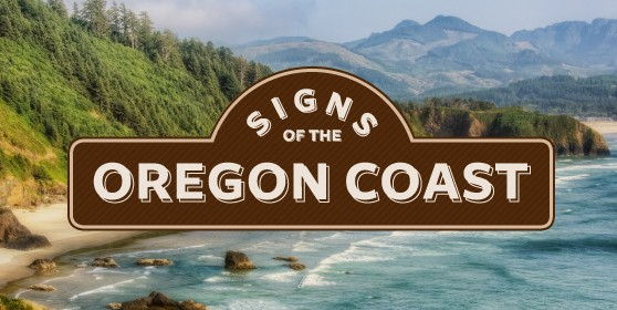 Signs Of The Oregon Coast Signs Com Blog