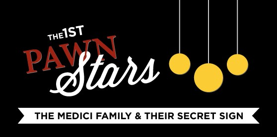The First Pawn Stars The Medici Family And Their Secret
