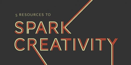 5 Resources to Spark Creativity