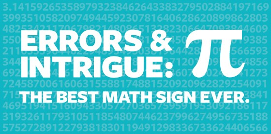 Errors and Intrigue: Pi