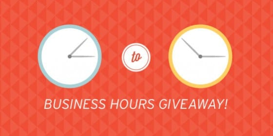 Business Hours Giveaway