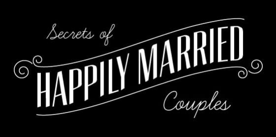 Secrets of Happily Married Couples