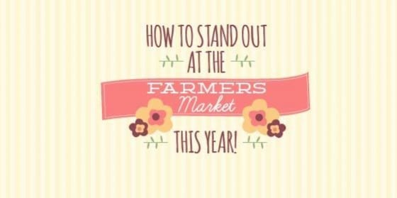 Farmer S Market Tips For Selling Booth Display Amp Signs