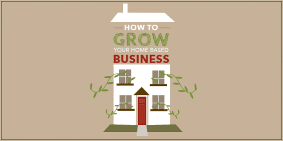 How-to-grow-your-home-based-business