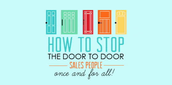 How to stop door to door salespeople once and for all