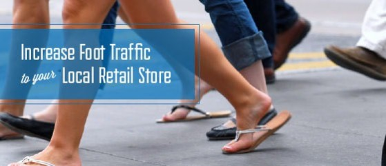 Ten Tips To Increase Foot Traffic To Your Local Store