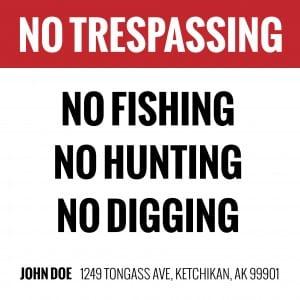 alaska no trespassing specific