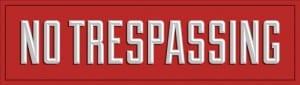 no trespassing red generic