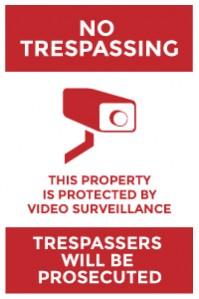 no trespassing video surveillance red