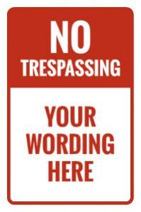 no trespassing red top white bottom