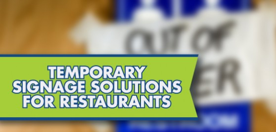 Temporary Restaurant Signs For Any Need Signs Com