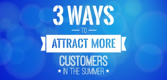 How To Attract Customers During Summer Signs Com