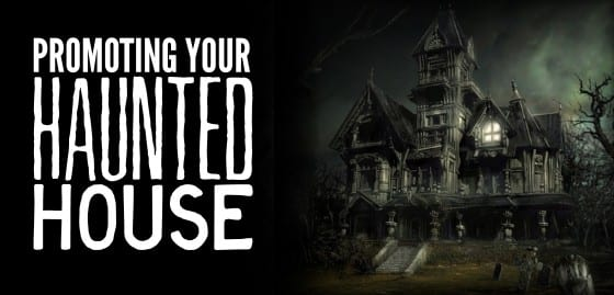 promoting your haunted house feature