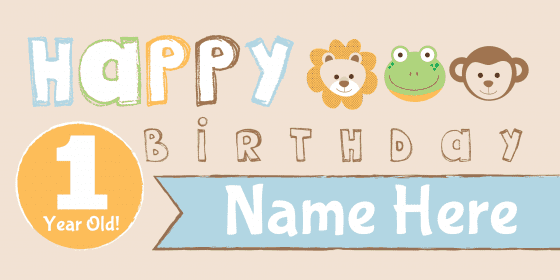 Happy First Birthday Sign With Animals