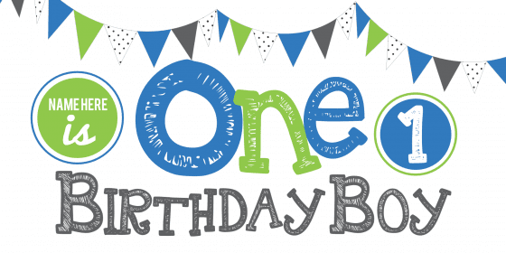 Happy First Birthday Sign With Banner