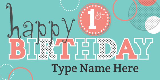 happy first birthday sign turquoise