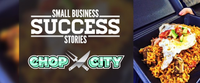 Small Business Succes Chop City