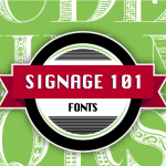 Fonts Signage 101 Blog Post Header