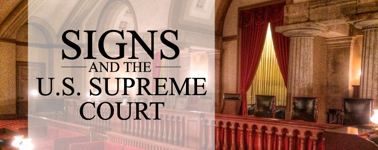 Signs And The U S Supreme Court Signs Com Blog