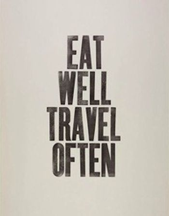 eat well travel often