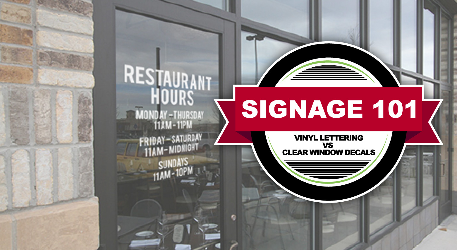 Vinyl cut lettering and window decal signage header