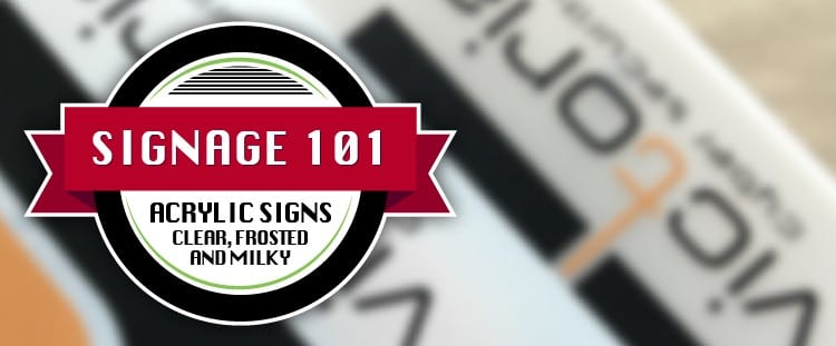 Acrylic Header SIgnage 101