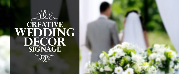 Creative Wedding Decor Signage Header Image