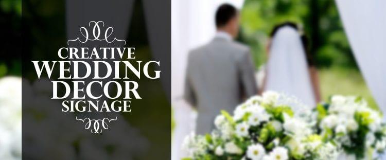 Creative Wedding Decor Signage Header Image