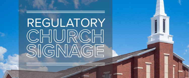 Regulatory church signage feature image