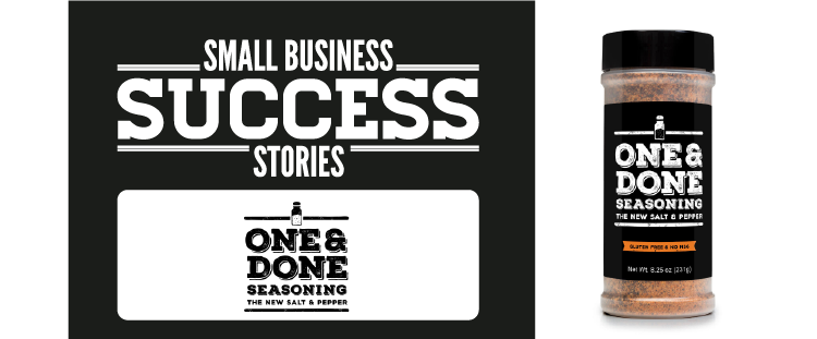 small business success stories one & done seasoning