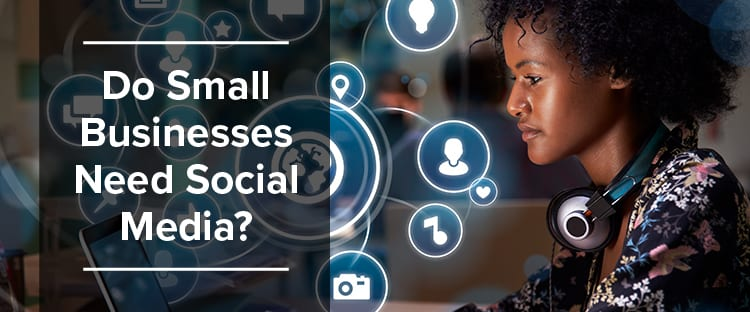 Do Small Businesses Need Social Media Feature Image