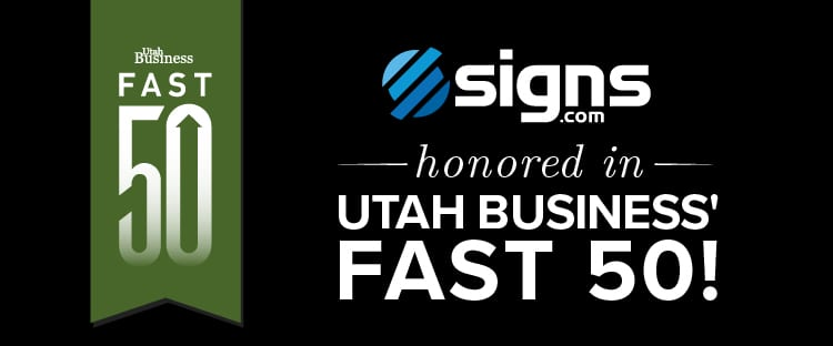 Utah Business Fast 50 Signs.com