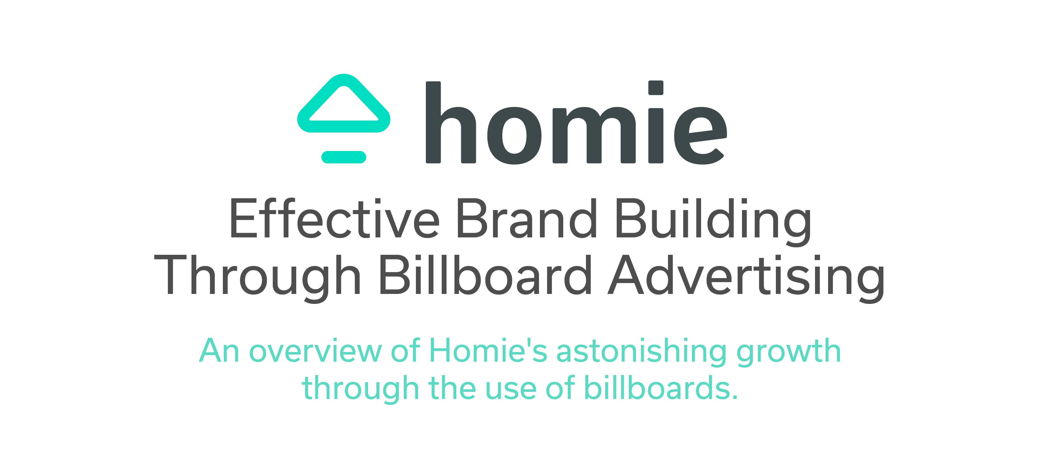 Homie Billboard Brand Awareness