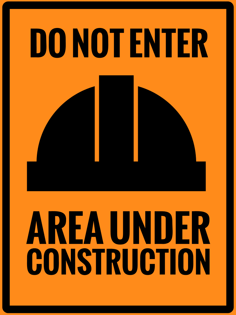 Temporary Do Not Enter Sign