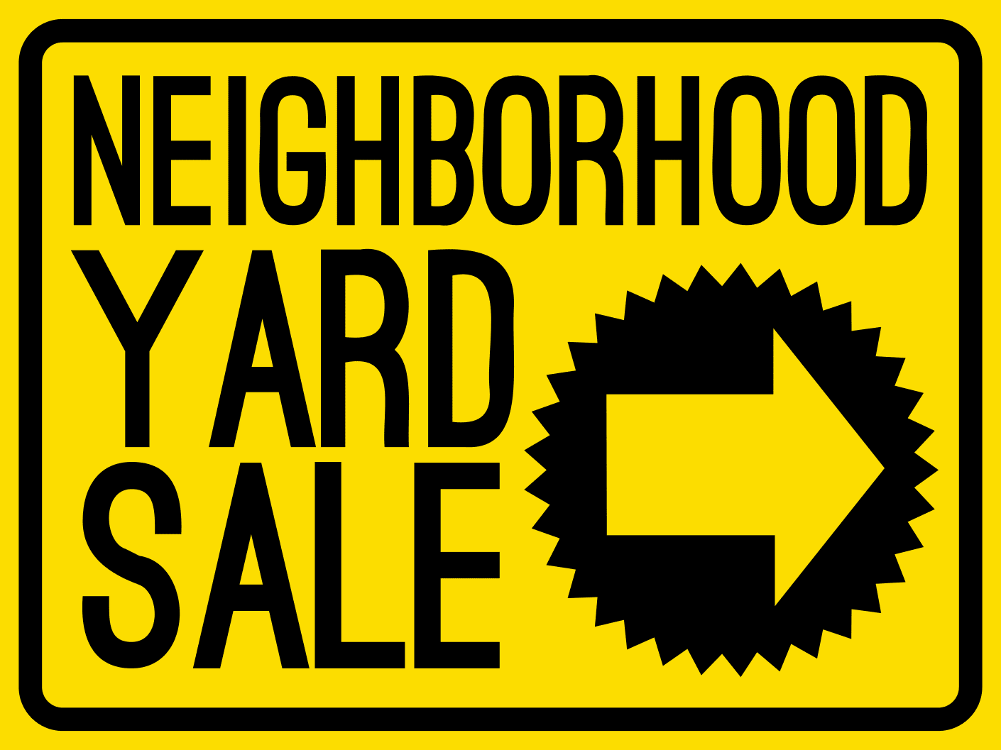 Temporary Neighborhood Sign