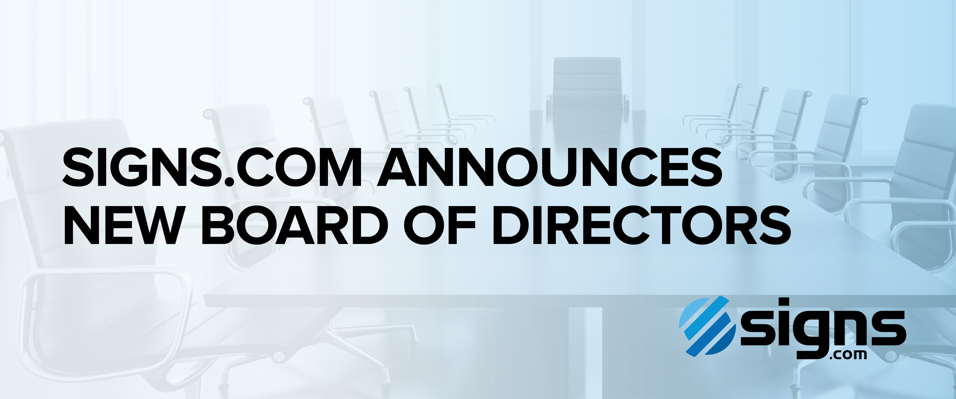 Text that says Signs.com announces new board of directors