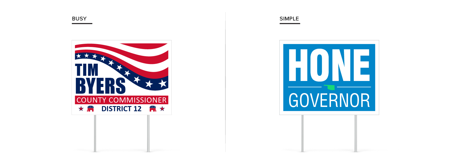 Campaign signs side-by-side showing comparison of busy vs simple content on the signs