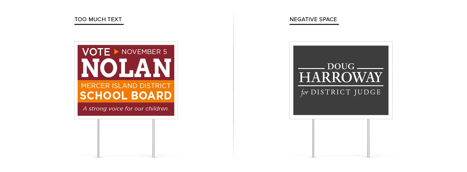 Campaign signs side-by-side showing the layout comparison between too much text and good negative space