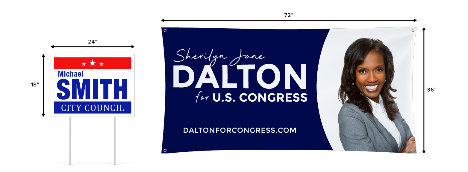 Campaign yard sign compared with campaign banner showing the size difference