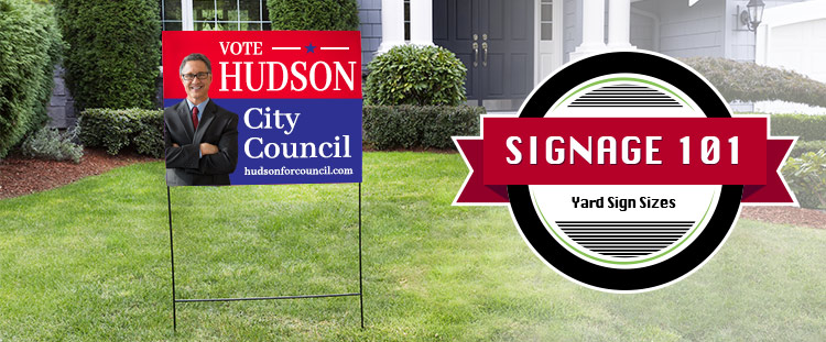 Yard Sign Sizes Signage 101