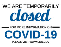 Closed for COVID-19 Signage