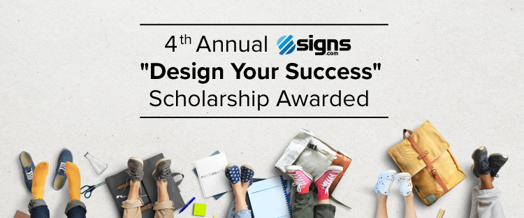 "4th annual signs.com ""design your success"" scholarship awarded"
